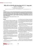 Điều chế tro trấu biến tính ứng dụng xử lý Cu2+ trong nước
