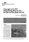 Công nghệ xử lý DDT bằng phương pháp oxy hoá kết hợp với biện pháp sinh học