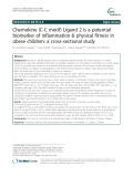 Chemokine (C-C motif) Ligand 2 is a potential biomarker of inflammation & physical fitness in obese children: A cross-sectional study