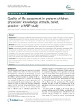 Quality of life assessment in preterm children: Physicians' knowledge, attitude, belief, practice - a KABP study
