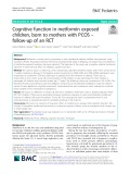 Cognitive function in metformin exposed children, born to mothers with PCOS – follow-up of an RCT