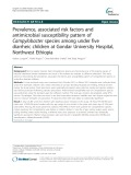 Prevalence, associated risk factors and antimicrobial susceptibility pattern of Campylobacter species among under five diarrheic children at Gondar University Hospital, Northwest Ethiopia