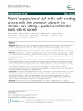 Parents' expectations of staff in the early bonding process with their premature babies in the intensive care setting: A qualitative multicenter study with 60 parents