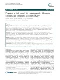 Physical activity and fat mass gain in Mexican school-age children: A cohort study