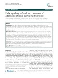 Early signaling, referral, and treatment of adolescent chronic pain: A study protocol