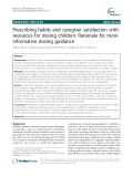 Prescribing habits and caregiver satisfaction with resources for dosing children: Rationale for more informative dosing guidance