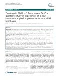 """Smoking in Children's Environment Test"": A qualitative study of experiences of a new instrument applied in preventive work in child health care"