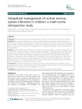 Suboptimal management of central nervous system infections in children: A multi-centre retrospective study