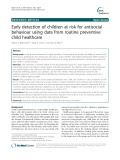 Early detection of children at risk for antisocial behaviour using data from routine preventive child healthcare