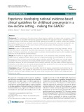 Experience developing national evidence-based clinical guidelines for childhood pneumonia in a low-income setting - making the GRADE?