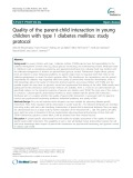 Quality of the parent-child interaction in young children with type 1 diabetes mellitus: Study protocol