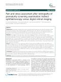 Pain and stress assessment after retinopathy of prematurity screening examination: Indirect ophthalmoscopy versus digital retinal imaging