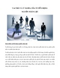 Vai trò và ý nghĩa của tuyển dụng nguồn nhân lực