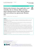 Relationship between drug application and mortality rate in Chinese older coronary artery disease/chronic heart failure patients with and without low glomerular filtration rate