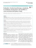 Evaluation of pharmacotherapy complexity in residents of long-term care facilities: A cross-sectional descriptive study