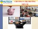 Bài giảng Thị trường và các định chế tài chính: Chương 5 - ThS. Nguyễn Phúc Khoa