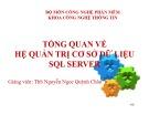 Bài giảng Cơ sở dữ liệu: Tổng quan về hệ quản trị cơ sở dữ liệu SQL server - ThS. Nguyễn Ngọc Quỳnh Châu