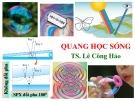 Bài giảng Vật lý đại cương và vật lý hiện đại: Quang học sóng - PGS.TS. Lê Công Hảo