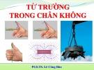 Bài giảng Vật lý đại cương 1 (Điện quang): Chương 4 - PGS.TS. Lê Công Hảo