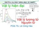Bài giảng Vật lý đại cương và vật lý hiện đại: Chương 1 - PGS.TS. Lê Công Hảo