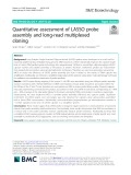 Quantitative assessment of LASSO probe assembly and long-read multiplexed cloning