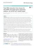 Total RNA extraction from tissues for microRNA and target gene expression analysis: Not all kits are created equal