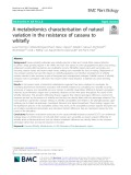 A metabolomics characterisation of natural variation in the resistance of cassava to whitefly