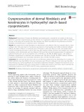 Cryopreservation of dermal fibroblasts and keratinocytes in hydroxyethyl starch–based cryoprotectants