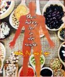 Đẩy lùi bệnh tật – Dinh dưỡng học bị thất truyền: Phần 2