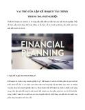 Vai trò của lập kế hoạch tài chính trong doanh nghiệp