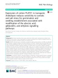 Expression of cotton PLATZ1 in transgenic Arabidopsis reduces sensitivity to osmotic and salt stress for germination and seedling establishment associated with modification of the abscisic acid, gibberellin, and ethylene signalling pathways