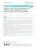 Deletion of high-molecular-weight glutenin subunits in wheat significantly reduced dough strength and bread-baking quality