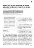 Quan hệ giữa tín dụng thương mại và tín dụng ngân hàng: Nghiên cứu thực nghiệm tại Việt Nam