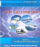 Kỹ thuật vật liệu polyme tính năng cao (Quyển 2): Phần 1
