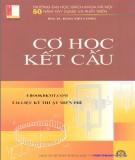 Lý thuyết cơ học kết cấu trong tính toán công trình: Phần 1
