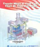 Tính toán thiết bị trao đổi nhiệt - Truyền nhiệt: Phần 1