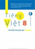 Cách biểu đạt ngôn ngữ trong Tiếng Việt 8: Phần 1