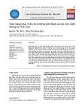 Tiềm năng phát triển thị trường bất động sản du lịch, nghỉ dưỡng tại Việt Nam