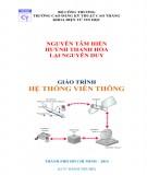 Giáo trình Hệ thống viễn thông: Phần 1 - CĐ Kỹ Thuật Cao Thắng