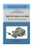 Bài giảng Truyền động cơ khí: Phần 1 - ĐH Phạm Văn Đồng