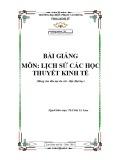 Bài giảng Lịch sử các học thuyết kinh tế: Phần 1 - ĐH Phạm Văn Đồng