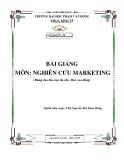 Bài giảng Nghiên cứu marketing: Phần 1 - ĐH Phạm Văn Đồng