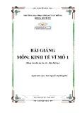 Bài giảng Kinh tế vĩ mô 1: Phần 1 - ĐH Phạm Văn Đồng