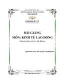 Bài giảng Kinh tế lao động: Phần 1 - ĐH Phạm Văn Đồng
