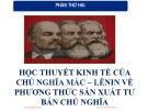 Bài giảng Học thuyết kinh tế của chủ nghĩa Mác – Lenin về phương thức sản xuất tư bản chủ nghĩa – Chương 4: Học thuyết giá trị