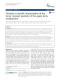 Towards a scientific interpretation of the terroir concept: Plasticity of the grape berry metabolome