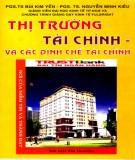 Lý thuyết về thị trường tài chính và các định chế tài chính ứng dụng trong các thị trường Việt Nam: Phần 2