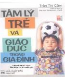 Nghiên cứu tâm lý trẻ em và giáo dục trong gia đình: Phần 2