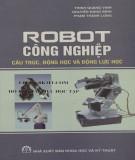 Nghiên cứu cấu trúc, động học và động lực học robot công nghiệp: Phần 1