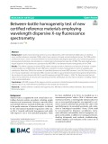 Between-bottle homogeneity test of new certified reference materials employing wavelength dispersive X-ray fluorescence spectrometry